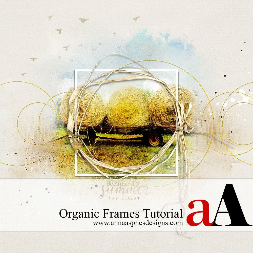 Organic Frames Tutorial