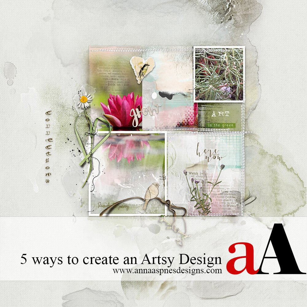 5 Ways to Create an Artsy Digital Scrapbooking Design