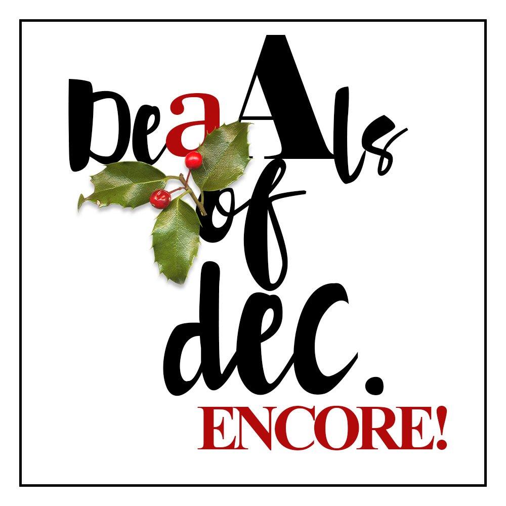 aA Deals of December ENCORE!