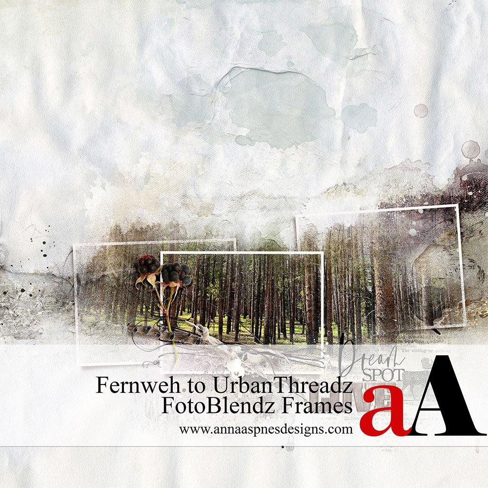 Fernweh to UrbanThreadz FotoBlendz Frames Video