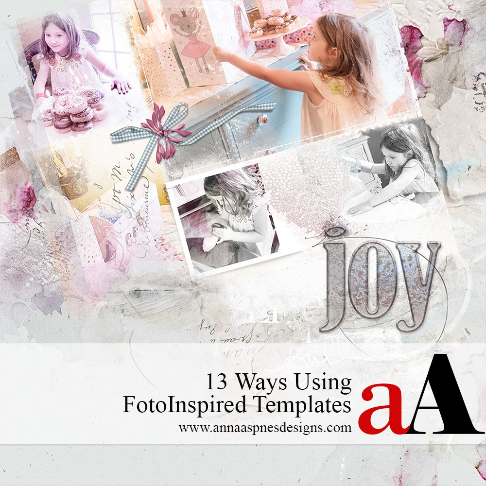 13 Ways Using FotoInspired Templates